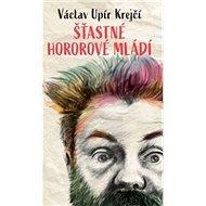 Šťastné hororové mládí - Kniha