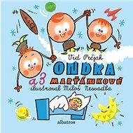 Ondra a 3 Marťánkové - Kniha