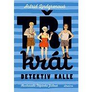 Třikrát detektiv Kalle - Kniha