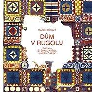 Dům v Rugolu - Kniha