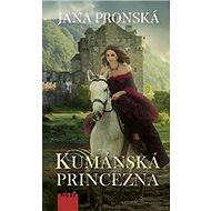 Kumánska princezná - Kniha