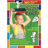 Bezva čtení pro děti od 5 do 10 let: 360 zábavných aktivit - Kniha