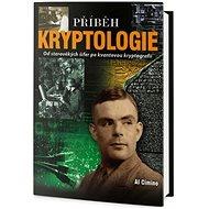 Příběh Kryptologie: Od starověkých kódů po kvantovou kryptografii