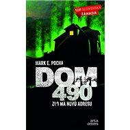 DOM 490: Zlo ma nová adresu - Kniha