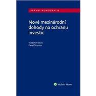 Nové mezinárodní dohody na ochranu investic - Kniha