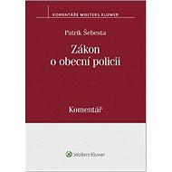 Zákon o obecní policii: Komentář - Kniha