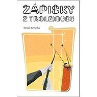 Zápisky z trolejbusu - Kniha