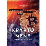 Bitcoin a ti druzí: Nepostradatelný průvodce světem kryptoměn - Kniha