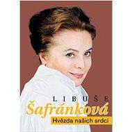Libuše Šafránková: Hvězda našich srdcí - Kniha