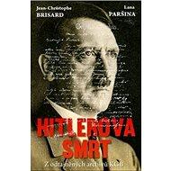 Hitlerova smrt: Z odtajněných archivů KGB - Kniha