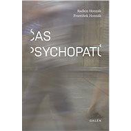 Čas psychopatů - Kniha