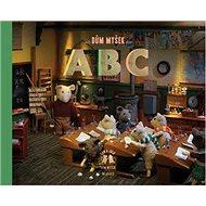 Dům myšek ABC - Kniha