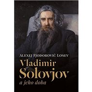 Vladimir Solovjov a jeho doba - Kniha