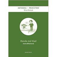 Danda má hlad: Metodika - První čtení - Kniha
