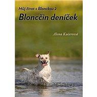 Bloncčin deníček: Můj život s Blonckou 2 - Kniha