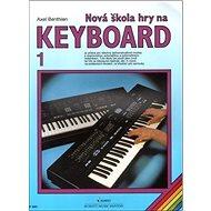 Nová škola hry na keyboard 1 - Kniha