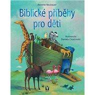 Biblické příběhy pro děti - Kniha