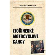 Zločinecké motocyklové gangy - Kniha