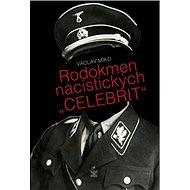 """Rodokmen nacistických """"celebrit"""" - Kniha"""