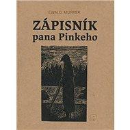 Zápisník pana Pinkeho - Kniha