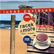 Racek a moře - Kniha