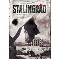 Stalingrad: Každý dům, každé okno, každý kámen