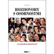 Rozhovory s osobnostmi: 18 tváří před mikrofonem - Kniha