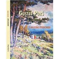 Gustav Porš, s paletou Vysočinou