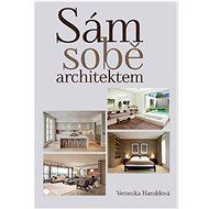 Sám sobě architektem - Kniha