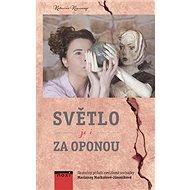 Světlo je i za oponou: Skutečný příběh nevidomé sochařky Marianny Machalové-Jánošíkové - Kniha