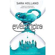 Everless 2: Evermore: Book 2 - Kniha