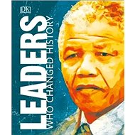 Leaders Who Changed History - Kniha