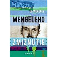 Mengeleho zmiznutie - Kniha