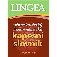Německo-český česko-německý kapesní slovník: ...nejen na cesty - Kniha