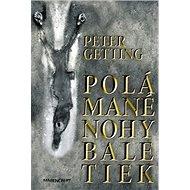 Polámané nohy baletiek - Kniha