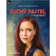 Suchý pastel: Portréty - Kniha