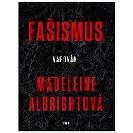 Fašismus: Varování - Kniha