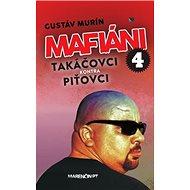 Mafiáni 4 Takáčovci kontra Piťovci - Kniha