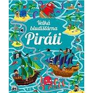 Velká bludišťárna Piráti - Kniha