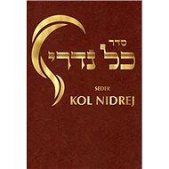 Seder Kol Nidrej: modlitební pořádek pro večerní bohoslužbu na Jom Kipur - Kniha