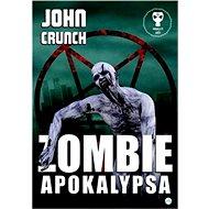 Zombie apokalypsa - Kniha