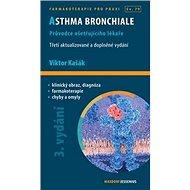 Asthma bronchiale: Průvodce ošetřujícího lékaře - Kniha