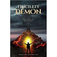 Tisíciletý démon Purpurová noc: Kniha druhá - Kniha