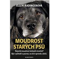 Moudrost starých psů - Kniha