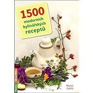 1500 moderních bylinářských receptů - Kniha
