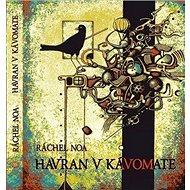 Havran v kávomate - Kniha