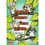 Úsměvné starosti vrabce Kašpara - Kniha