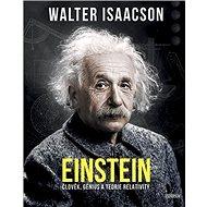 Einstein: Člověj, génius a teorie relativity - Kniha