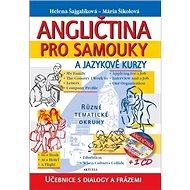 Angličtina pro samouky a jazykové kurzy + 1 CD: Učebnice s dialogy a frázemi - Kniha
