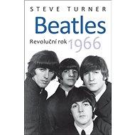 Beatles: Revoluční rok 1966 - Kniha